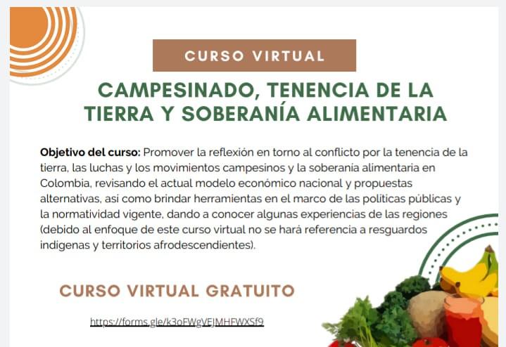 Imagen alusiva a Lanzamiento curso virtual Campesinado, Tenencia de la Tierra y Soberanía Alimentaria