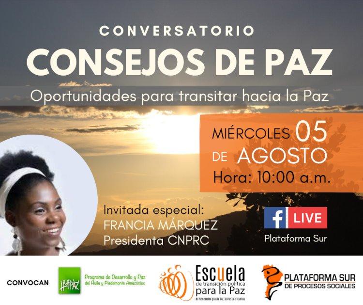 Imagen alusiva a Gran conversatorio Consejos de Paz, Oportunidades para transitar hacia la Paz